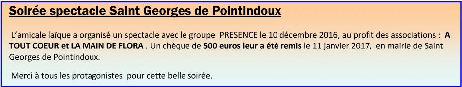 Soirée spectacle Saint Georges de Pointindoux